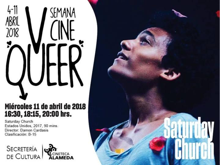 Saturday Church Cineteca Alameda Semana de Cine Queer