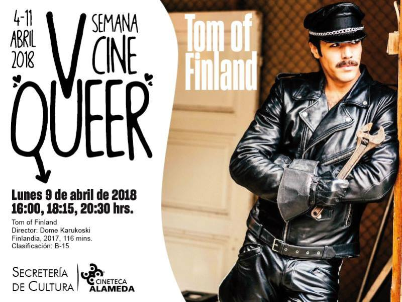 Tom of Finland Cineteca Alameda Semana de Cine Queer